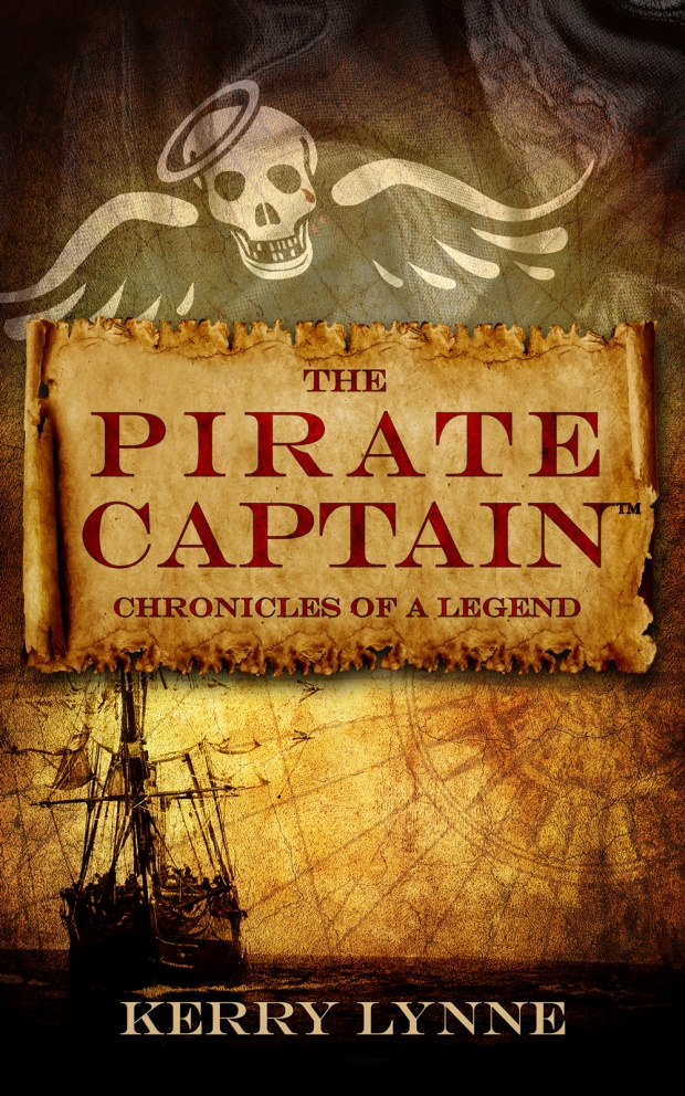Pirate Captain: Chronicles of a Legend by Kerry Lynne